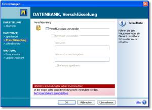 Verschlüsselung - Zum Schutz vor unberechtigtem Zugriff auf Ihre Daten, kann die gesamte SnippetCenter- Datenbank verschlüsselt werden. Dabei kommt eine hohe 128-bit starke Verschlüsselung zum Einsatz. - Verschlüsselung